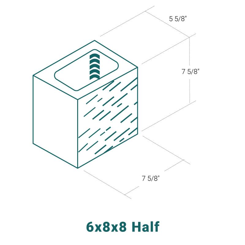 6 x 8 x 8 Half